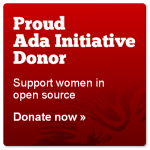 Proud Ada Initiative donor. Support women in open source.