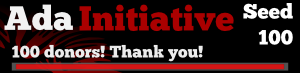 The Ada Initiative Seed 100 campaign: we reached 100 donors. Thank you!